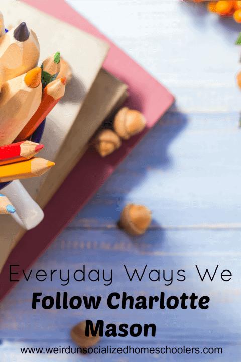 Everyday Ways We Follow Charlotte Mason pin