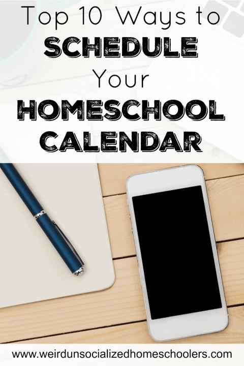 Top 10 Ways to Schedule Your Homeschool Calendar