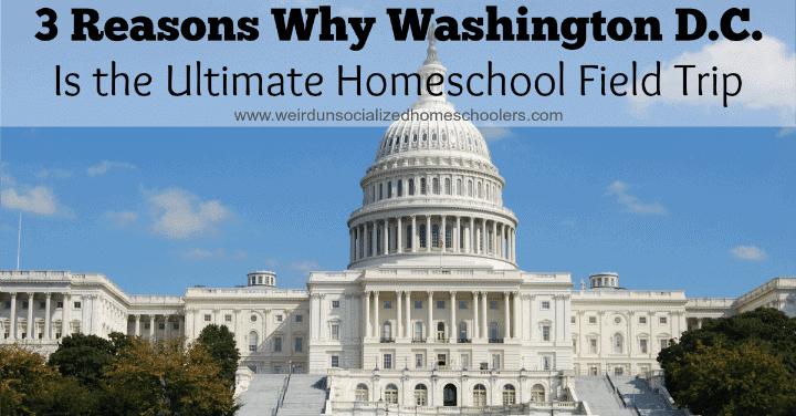 Washington DC field trip destination for homeschoolers