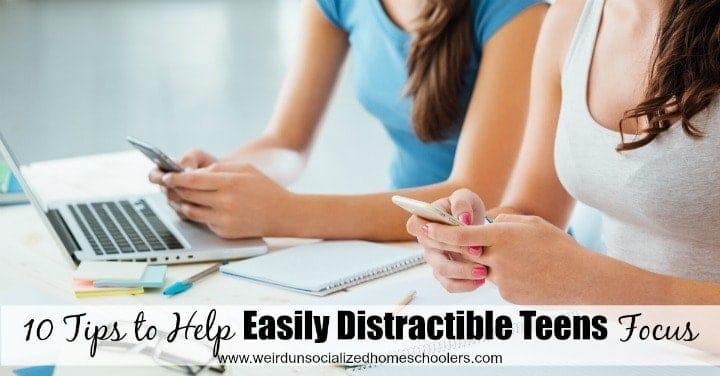 10-tips-to-help-easily-distractible-teens-focus