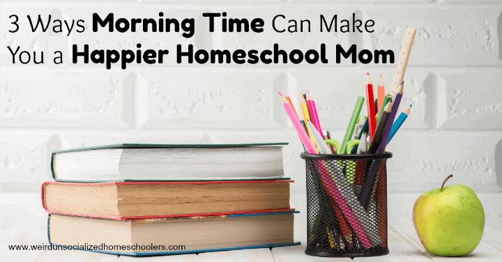 homeschool morning time