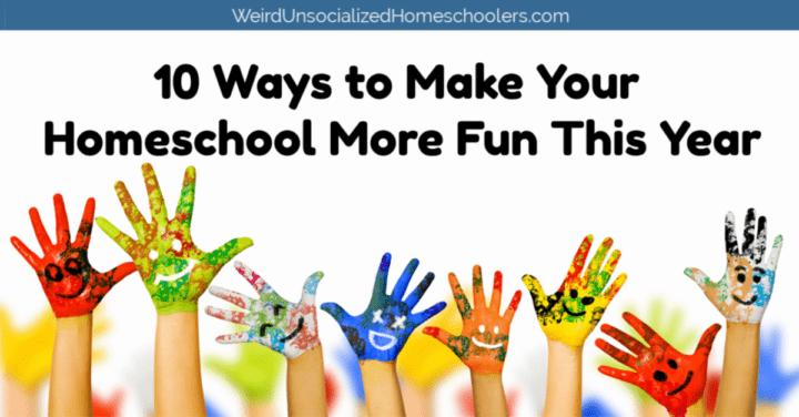 Make Homeschool More Fun